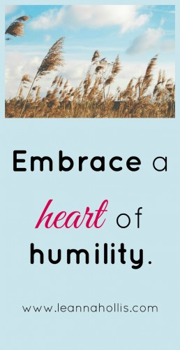 embrace a heart of humility
