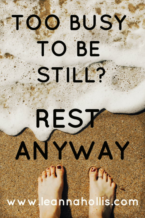 When You're Too Busy to Be Still But Rest Isn't Optional