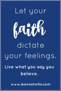 faith over feelings