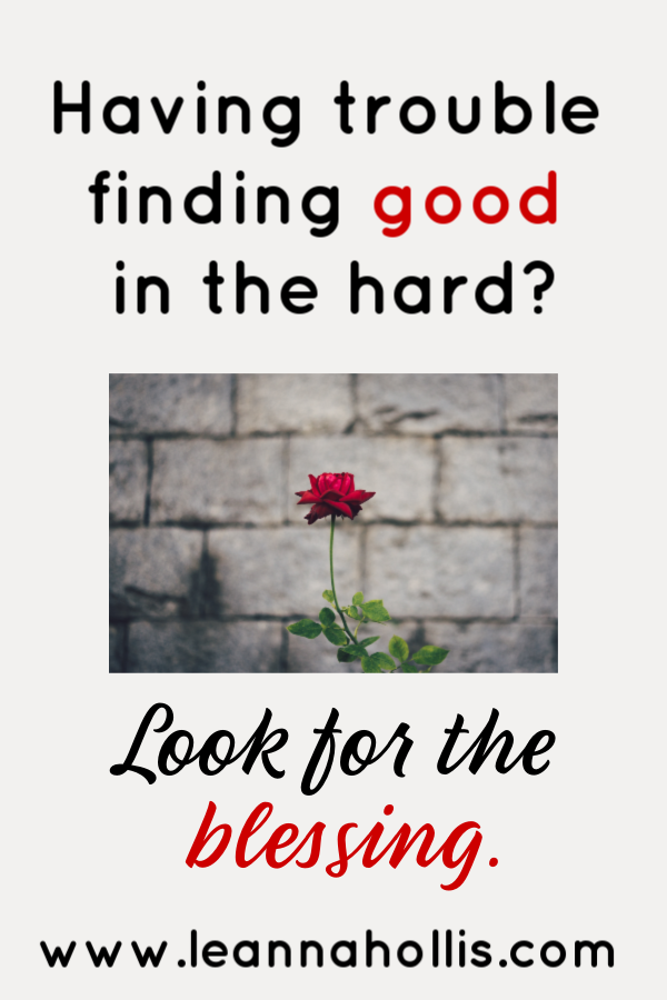 Finding Good in the Midst of Hard