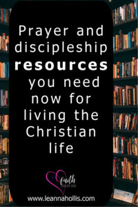 Pinterest Pin Resources you need now for living the christian life