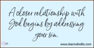 Discipleship Resources: A closer relationship with God begins by addressing your sin.